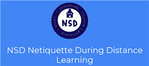 NSD Netiquette During Distance Learning